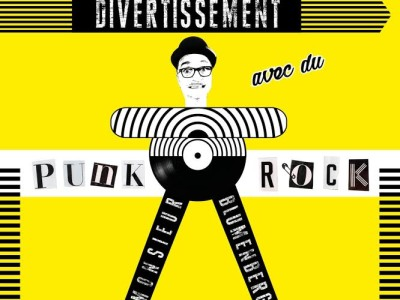 La copertina del nuovo labum di Monsieur Blumenberg, Divertissement Avec Du Punk Rock