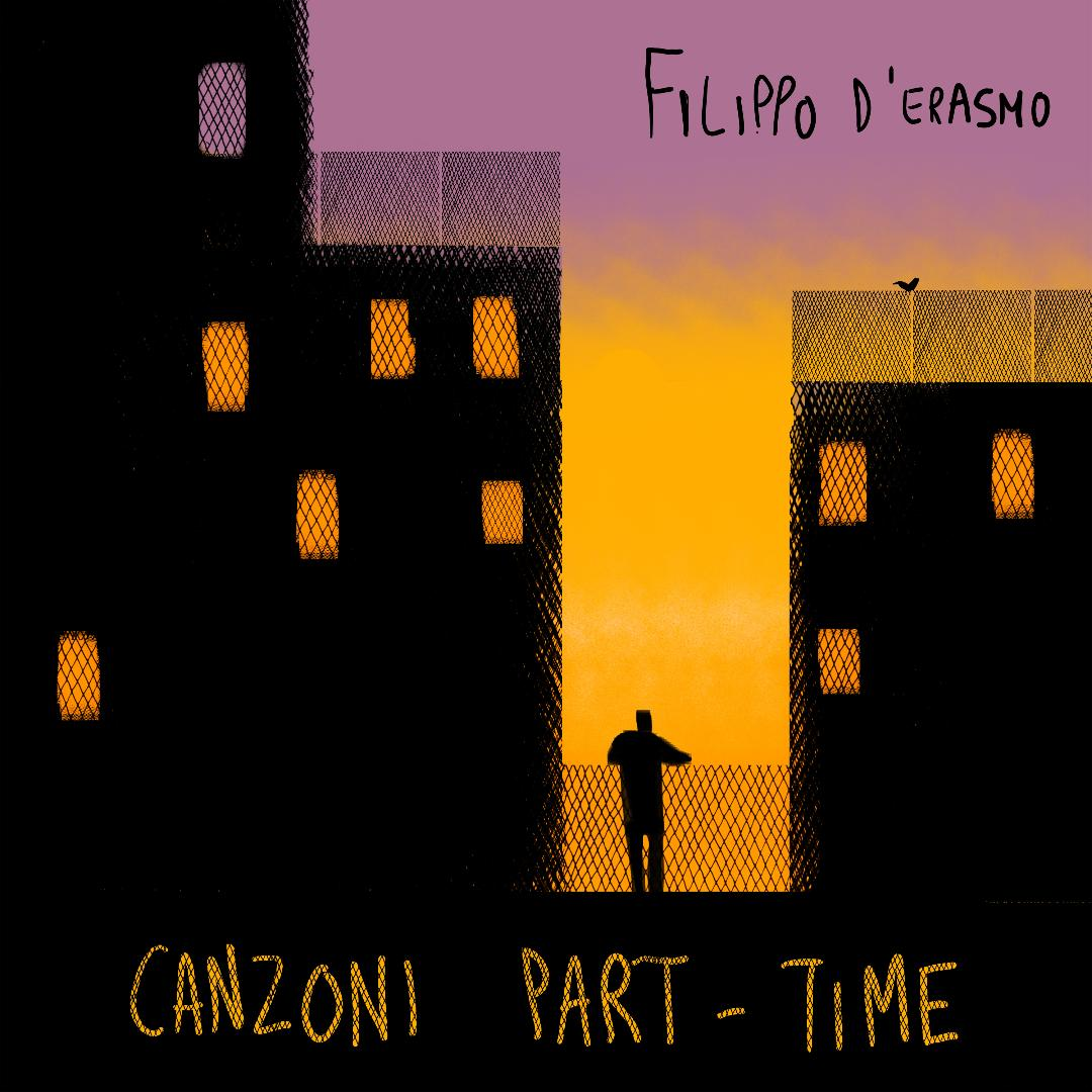 In foto, la cover dell'EP del cantautore Filippo D'Erasmo, Canzoni Part-Time